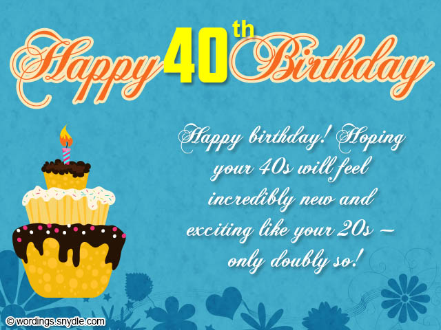 40th Birthday Wishes Messages and Card Wordings Wordings and – Happy 40th Birthday Greetings