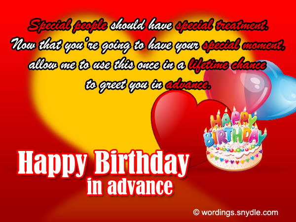 Advance Birthday Wishes, Messages and Advance Birthday Card Wordings - Wordings and Messages
