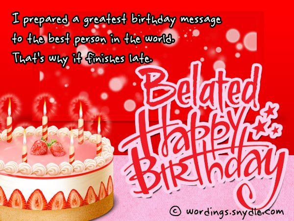 Belated Happy Birthday Greetings