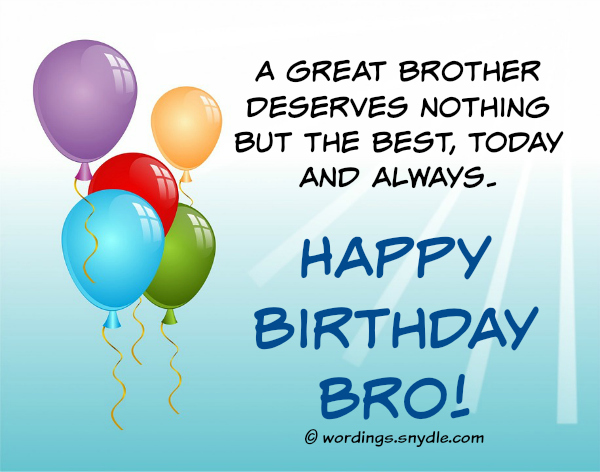 Birthday Wishes For Brother Wordings and Messages – Happy Birthday Greetings to a Brother