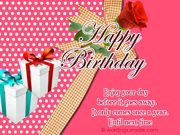Happy Birthday Wishes And Messages - Wordings and Messages