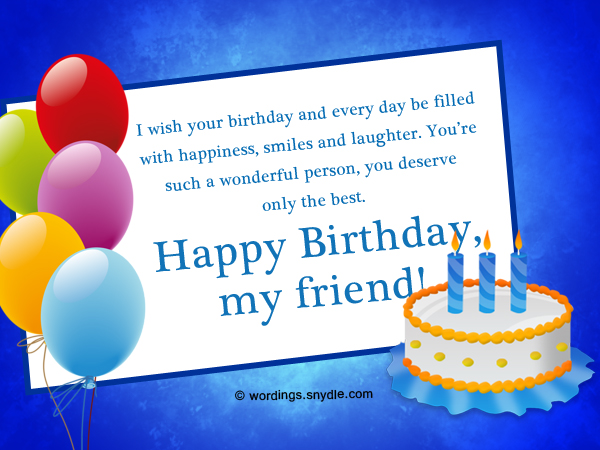 Best 50 Birthday Wishes For A Friend Wordings And Messages Happy Birthday Wishes For A Friend