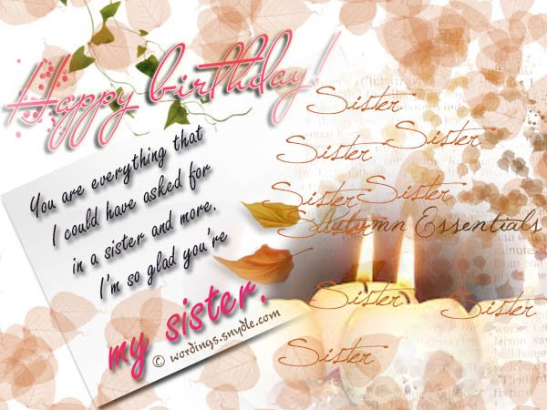 Happy birthday wishes for sister wordings and messages sister birthday greetings m4hsunfo
