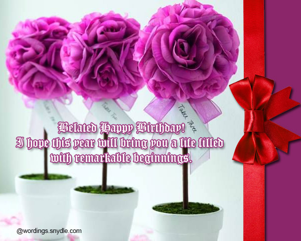 Belated Birthday Wishes Messages and Card Wordings Wordings and – Late Birthday Card Messages