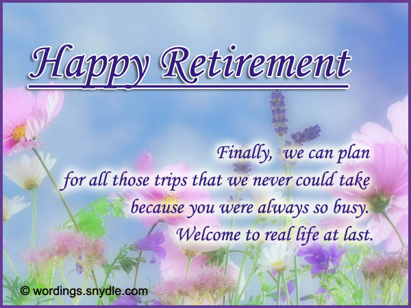 Retirement Wishes, Greetings and Retirement Messages - Wordings and Messages