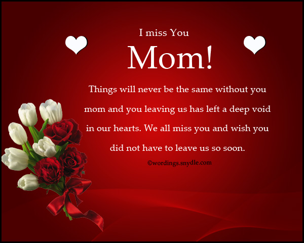 Missing You Messages for Mother Who Died - Wordings and Messages