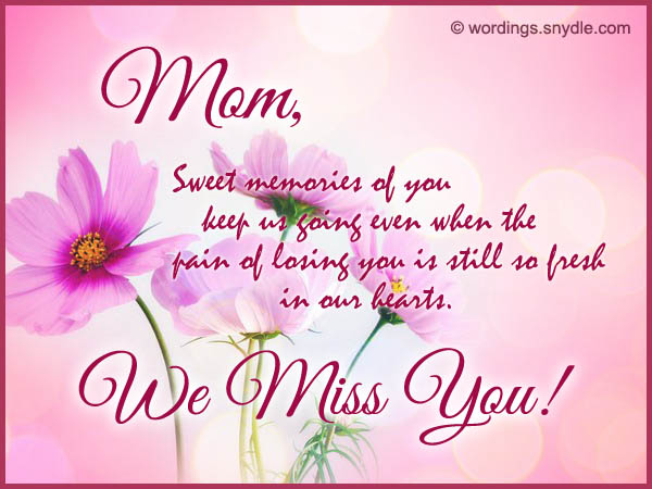 Missing You Messages For Mother Who Died Wordings And