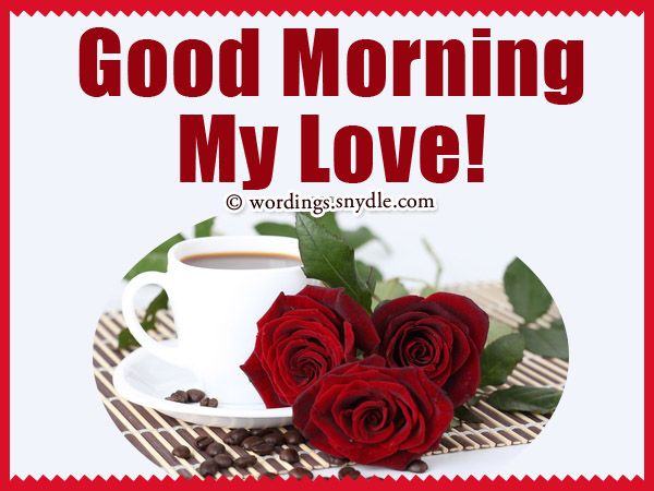 Romantic Good Morning Messages Wordings And Messages