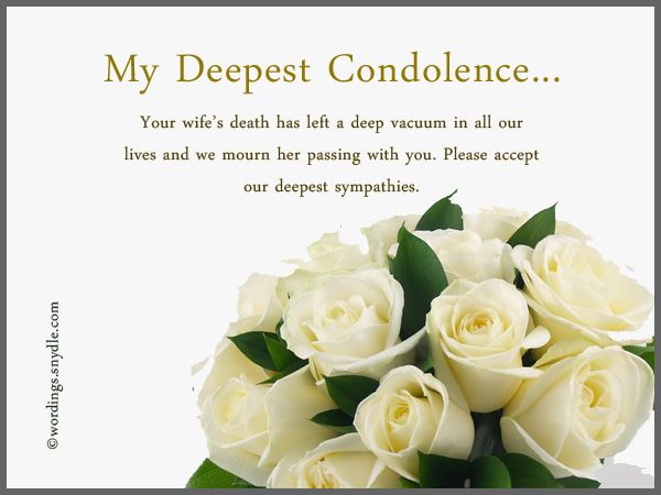 Sympathy Messages For Loss Of A Wife - Wordings And Messages