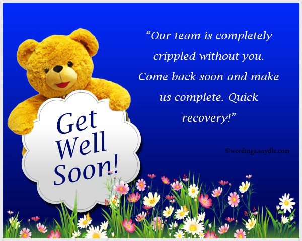 Get Well Soon Messages For Boss, Co-Workers And Colleagues
