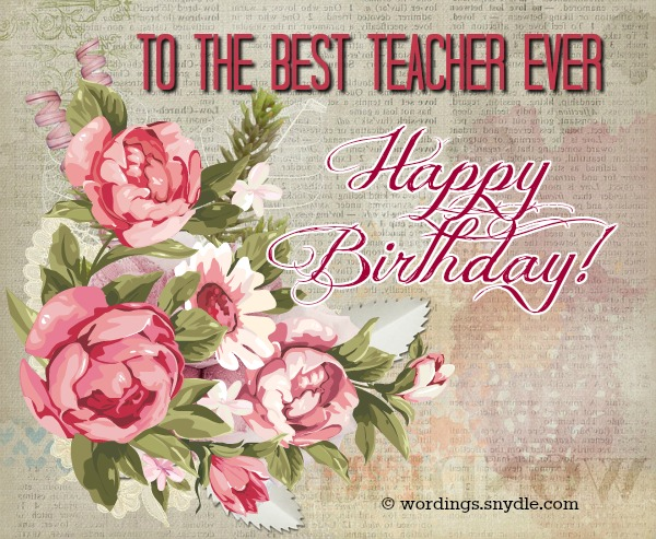 Birthday wishes for teacher wordings and messages i must have done something good in my life for god to give me a teacher like you thank you for being for awesome happy birthday teacher m4hsunfo