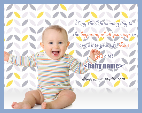 Christening messages wordings and messages dear babys name as a god parent i vow to you that i will love you forever and would help you to shine and grow in our gods faith m4hsunfo Image collections