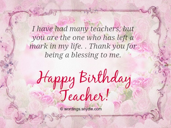 Dearest Teacher Today My Prayer Is That Your Day Be Filled With Lots Of Happiness Happy Birthday