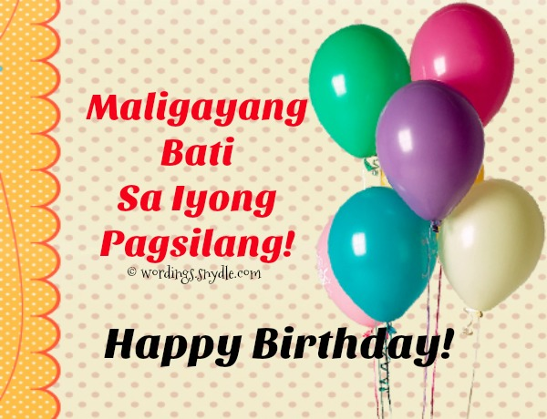 Happy birthday messages in tagalog wordings and messages tagalog birthday messages para sa anak m4hsunfo