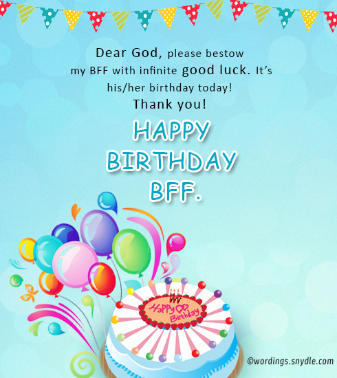 Birthday wishes for best friend forever wordings and messages you the mighty lord bestow you with much more moments of joy and love than you ever thought happy bff m4hsunfo