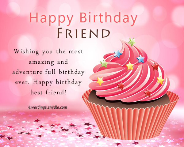 Birthday wishes for best friend female wordings and messages the entire college is jealous of me you know why because you are my best friend and as today is your birthday i just want to request you that be with me m4hsunfo